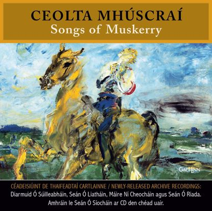 Picture of Ceolta Mhúscraí / Songs of Muskerry