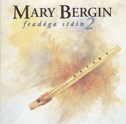 Grianghraf de FEADÓGA STÁIN 2 - MARY BERGIN