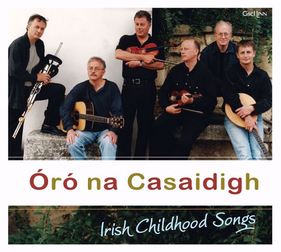 Picture of Oró na Casaidigh - Irish Childhood Songs