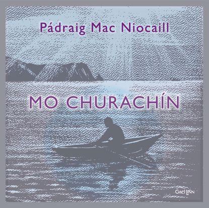 Grianghraf de Mo Churachín le Pádraig Mac Niocaill
