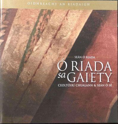 Picture of Ó RIADA SA GAIETY